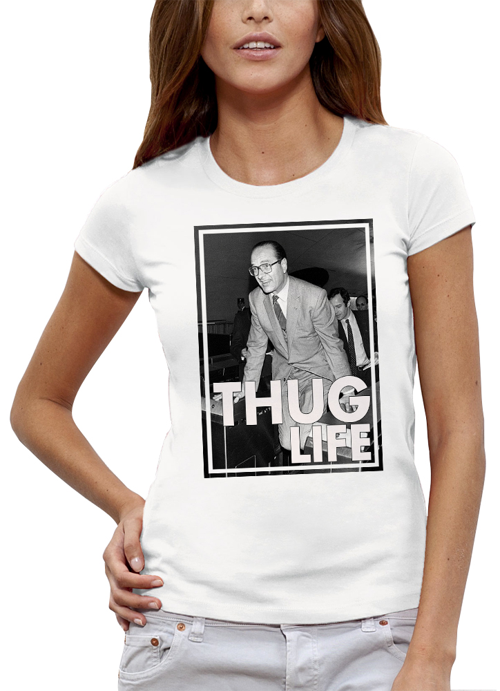 shirt CHIRAC THUG LIFE METRO
